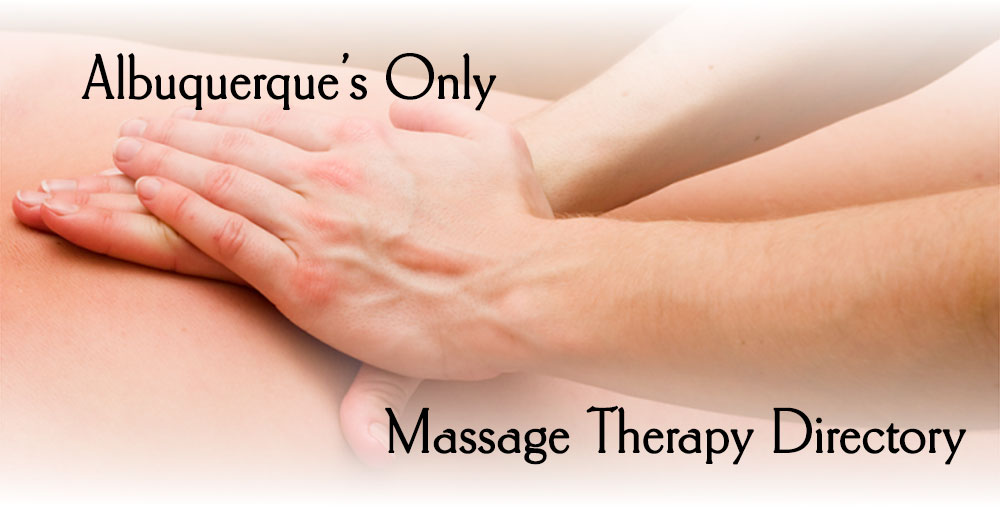 Albuquerque's Only Massage Therapy Directory